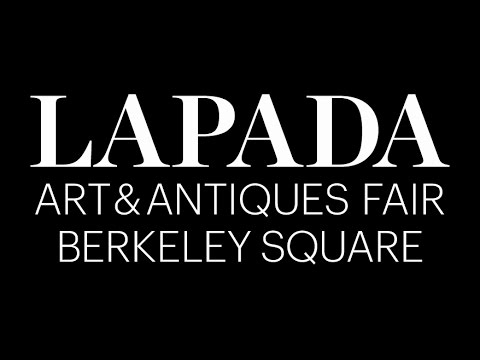 The LAPADA Art & Antiques Fair, Berkeley Square
