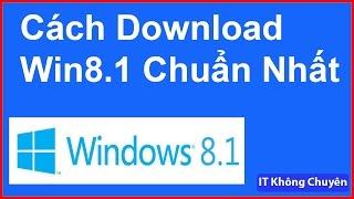 Cách Tải Bản Cài Windows 8.1 Pro Chuẩn Nhất   Download Windows 8.1   Media Creation Tool