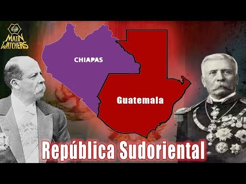 El plan de Guatemala para anexarse Chiapas