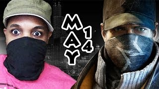 """Somebody's Watching Me! MAY 2014 Video Game Releases """"Watch Dogs"""""""
