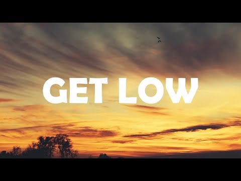 Zedd, Liam Payne - Get Low (Lyrics / Lyric Video)