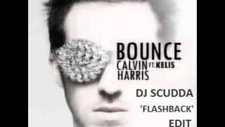 Calvin Harris feat. Kelis - Bounce (DJ Scudda