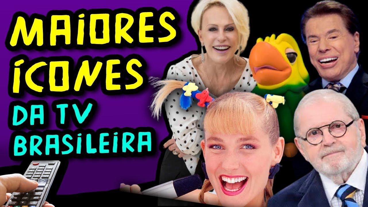Os 10 maiores ícones da TV brasileira de todos os tempos