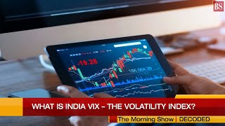 Decoded: What is India VIX – the volatility index?