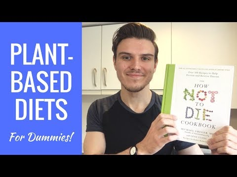 Plant Based Diets For Dummies: 7 Tips To Get Started For Beginners