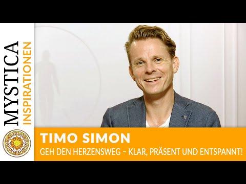 Timo Simon: Geh den Herzensweg - Klar, präsent und entspannt!
