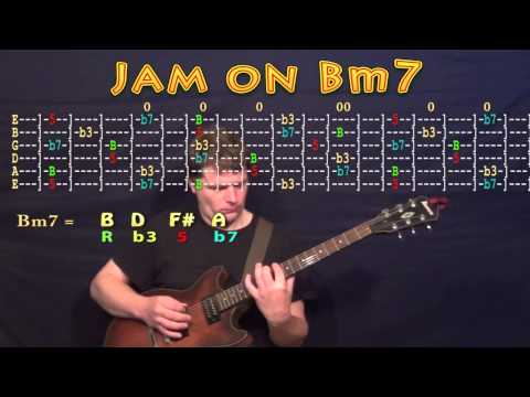 Guitar Jam Lesson - B Minor - Bm7 - B D F# A - JAMTRACK - M.M.=60