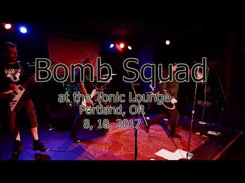Bomb Squad at The Tonic Lounge  8, 18, 2017  -Full Set
