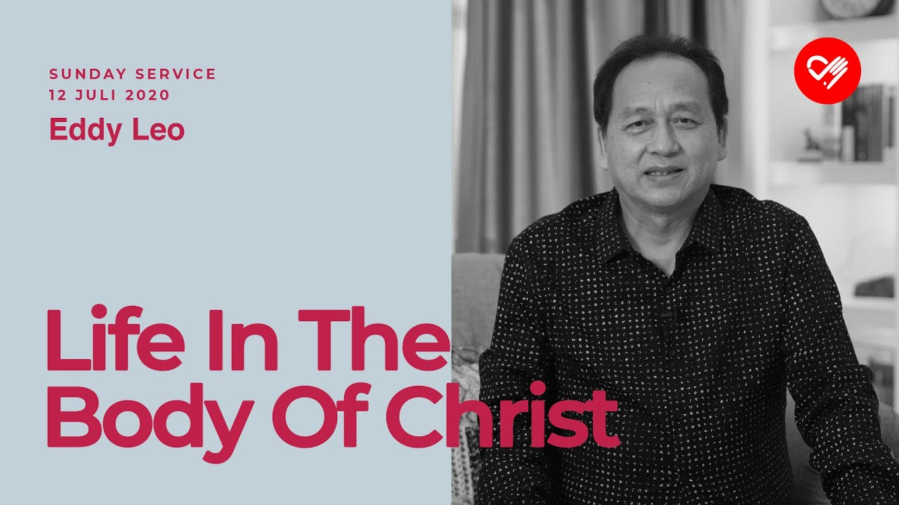 12 Juli 2020 | Eddy Leo - LIFE IN THE BODY OF CHRIST