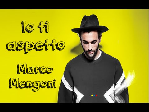 Marco Mengoni - Io ti aspetto - Lyrics