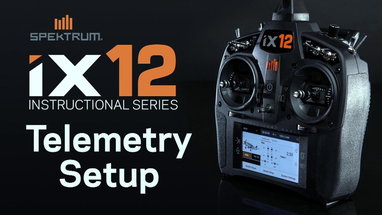 Spektrum iX12 Instructional Series – Telemetry Overview