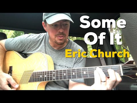 some-of-it-|-eric-church-|-beginner-guitar-lesson