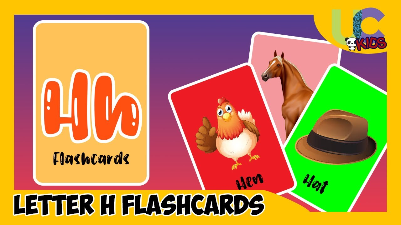 Letter H Flash Cards Words With Letter H Alphabet Vocabulary For Kids Uckids Youtube