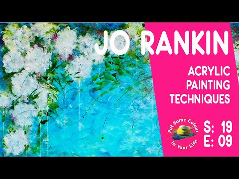 Acrylic painting techniques and tutorial with Jo Rankin   Colour In Your Life