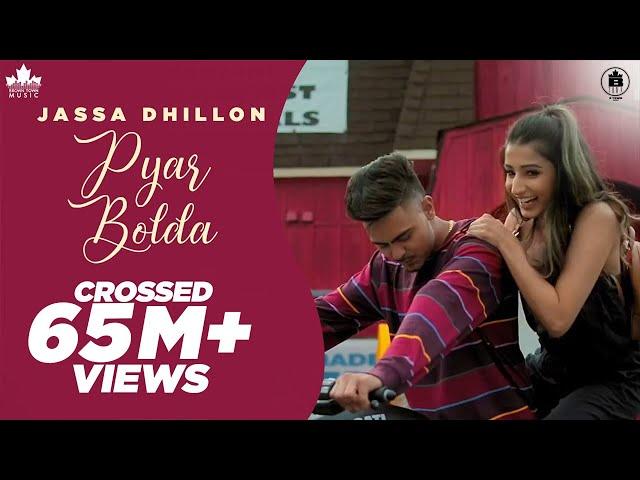 Pyar Bolda (Official Video) Jassa Dhillon | Gur Sidhu | New Punjabi Songs 2019 | Brown Town Music