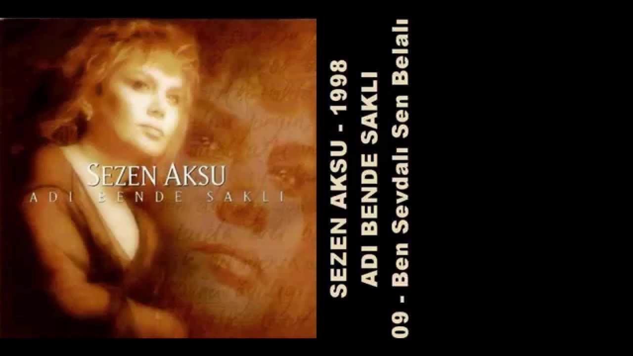 Sezen Aksu - Ben Sevdalı Sen Belalı (Official Audio)