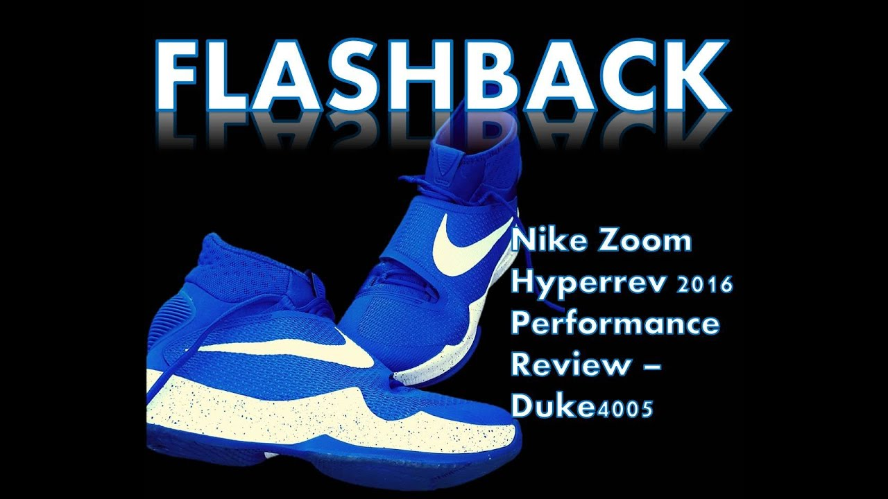 e1477c7a7f06 Weartesters Performance Review of the Nike Hyperrev 2016 - Duke4005 ...