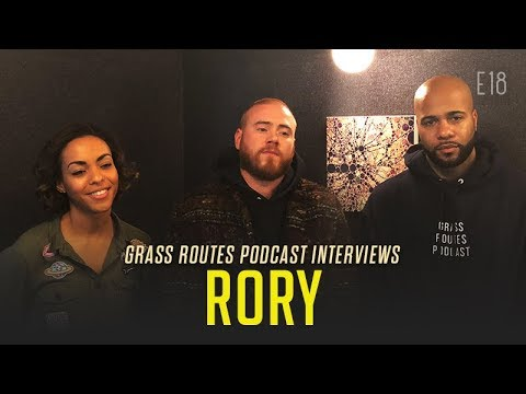 Rory talks Agencies becoming new labels and The Joe Budden Podcast | Grass Routes Podcast #18