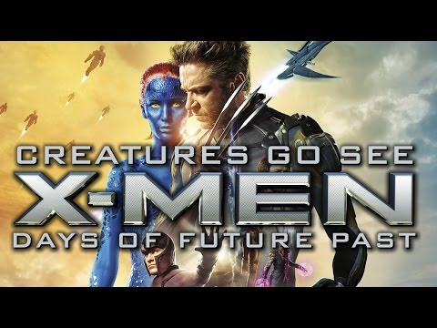 Creatures Go See X-Men Days of Future Past