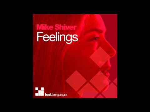Mike Shiver - Feelings (Cosmicman's Meesah Remix)