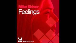 Mike Shiver - Feelings (Cosmicman