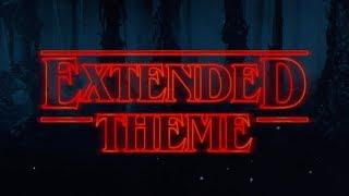 Stranger Things - Extended Theme