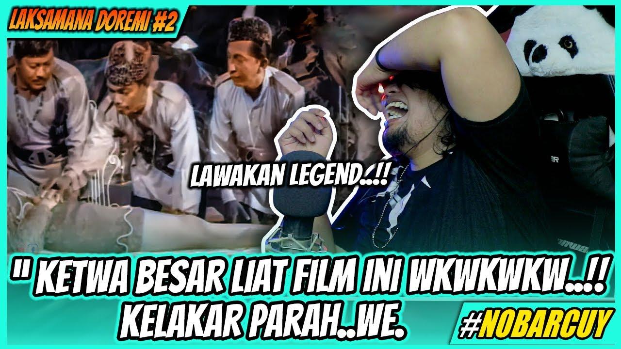 RASA MAU PINGSAN 🤣❗ LAKSAMANA DO RE MI - PART 2    FILM P.RAMLEE   NOBAR CUY