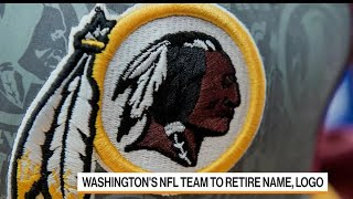Washington's NFL Team to Drop 'Redskins' Name