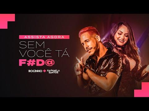 Roginho e Raphaela Santos A Favorita – Sem Você Tá Foda