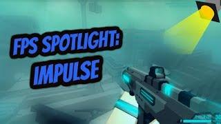 IMPULSE | ROBLOX FPS SPOTLIGHT