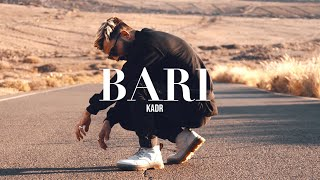 KADR - BARI (OFFICIAL VIDEO)