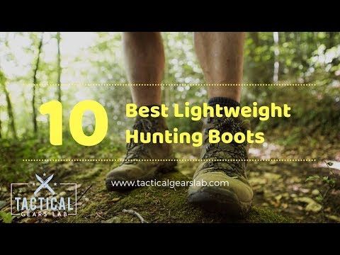 10 Best Lightweight Hunting Boots - Tactical Gears Lab 2020