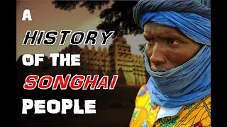 History Of The Songhai People
