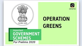 Important Government Schemes - Operation Greens