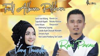 Download lagu FULL ALBUM PILIHAN RONI PARAU feat VANNY THURSDILA  -  GANTI NAN HILANG BATUKA RANTAU