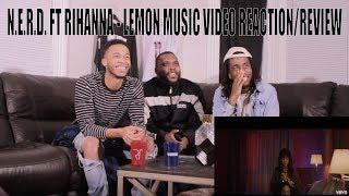 N.E.R.D. FT RIHANNA - LEMON MUSIC VIDEO REACTION/REVIEW