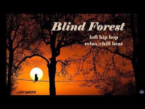 Blind Forest [lofi hip hop relax/chill beat]