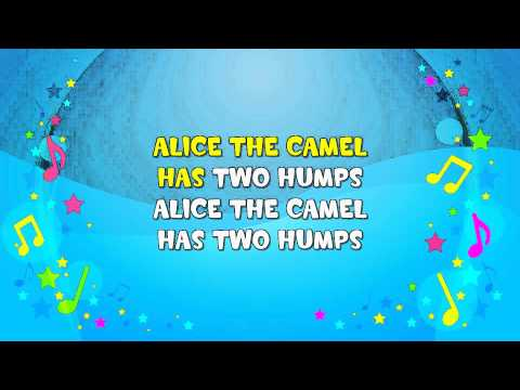 Alice The Camel Sing A Long