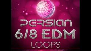 Persian 6&8 edm Loops Volume 2
