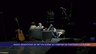 Yvelines | Radio Sensations se met en scène au théâtre de Fontenay-le-Fleury