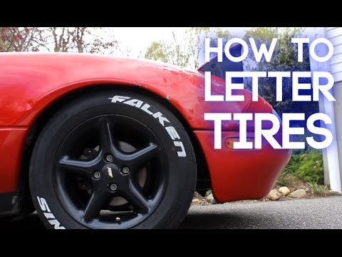 How To Letter Your Tires