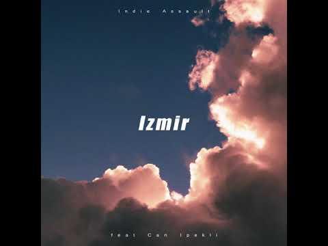 Indie Assault - Izmir ft. Can Ipekli