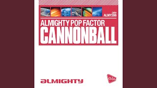 Cannonball (Almighty Boys Radio Edit)