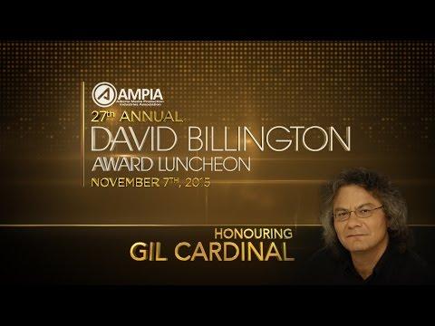 The 27th David Billington Awards honouring Gil Cardinal