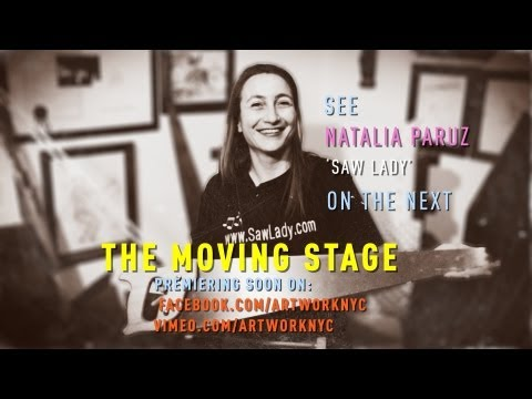 The Moving Stage: Musical Saw 101