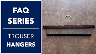 Difference Between Our Trouser Hangers | FAQ | Kirby Allison