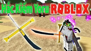 ROBLOX-On the strongest YORU sword One Piece 750 Robux-One Piece Millenium