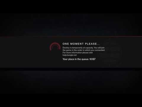 Destiny: Rise Of Iron - The Queue Is A Lie! (Servers At Capacity)