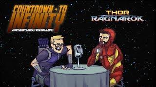 Countdown to Infinity Ep17 - Thor: Ragnarok