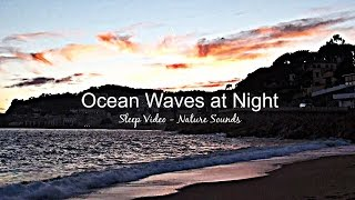 3 Hour Relaxation - Ocean Waves at Night - Sleep Video